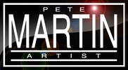 PETE MARTIN, ARTIST, MARTIN GALLERIES